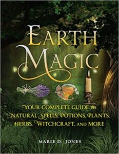 Earth Magic Marie D Jones